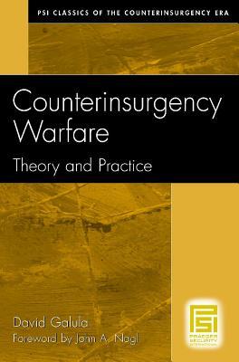 Counterinsurgency Warfare By Galula, David