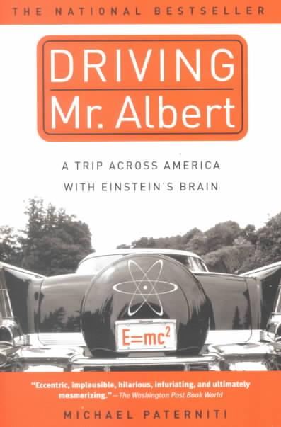 Driving Mr. Albert By Paterniti, Michael