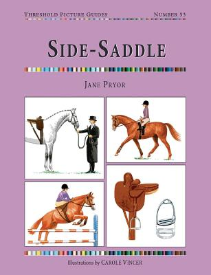Side-saddle By Pryor, Jane/ Vincer, Carole (ILT)