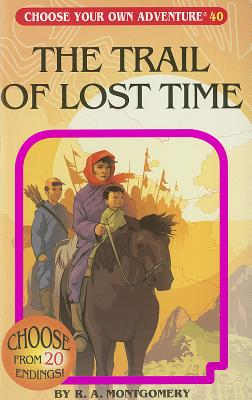Trail of Lost Time By Montgomery, R. A.